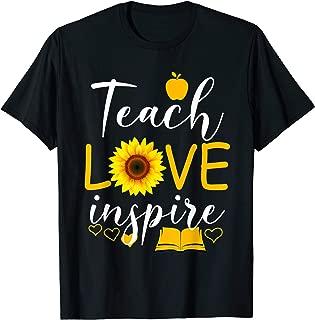 Teach Love And Inspire Shirt - Teacher Sunflower Shirt