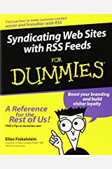 Syndicating Web Sites with RSS Feeds For Dummies Paperback