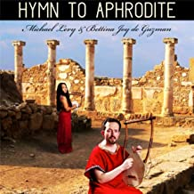 Hymn to Aphrodite (feat. Michael Levy)