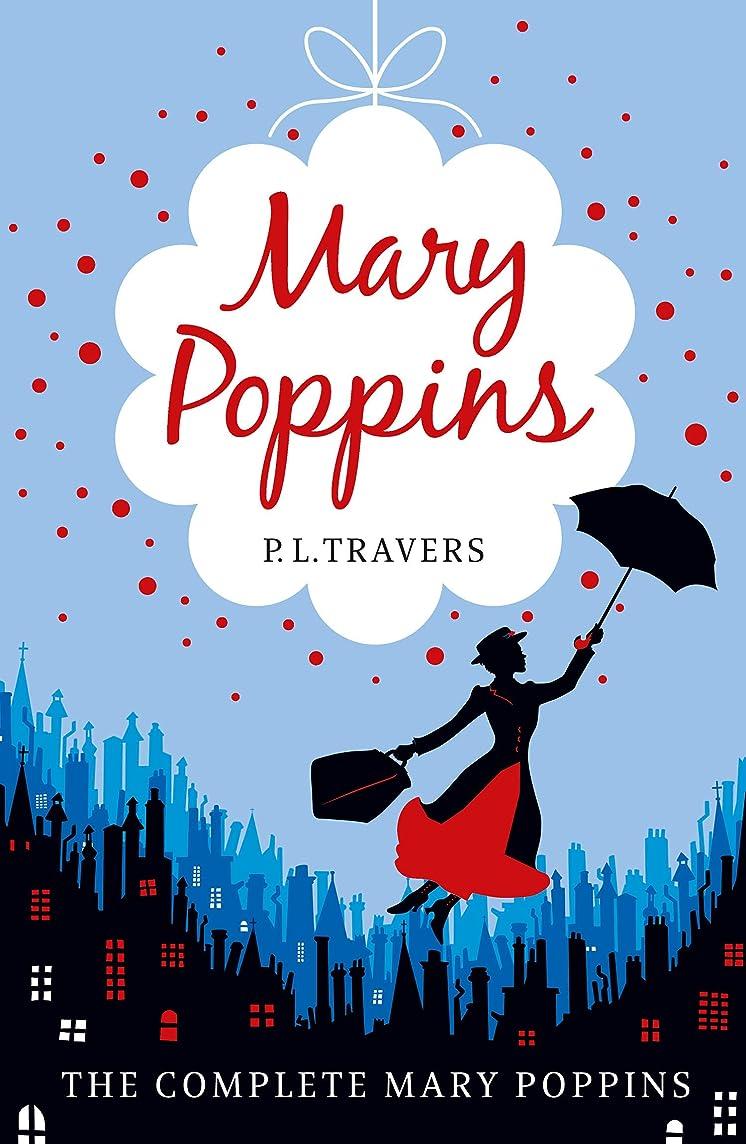 私たちのもの突破口素朴なMary Poppins - the Complete Collection (English Edition)