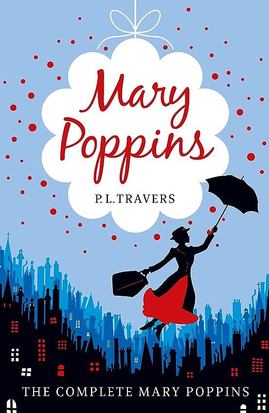 豊富な委任に向かってMary Poppins - the Complete Collection (English Edition)
