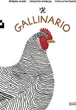 Scaricare Libri Il gallinario. Ediz. a colori PDF