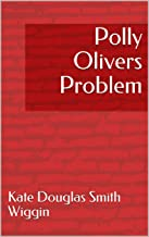 Polly Olivers Problem
