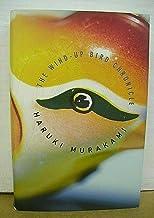 The Wind-Up Bird Chronicle by Haruki Murakami 1997 HB/DJ Second Printing