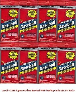 8 PACKS: 2019 Topps Archives MLB Baseball FAT PACK (18 cards/pk)