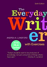 The Everyday Writer with Exercises with 2016 MLA Update