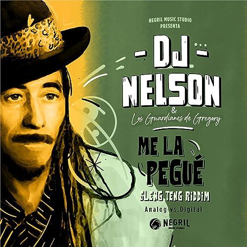 Me La Pegue By Dj Nelson Los Guardianes De Gregory On Amazon Music Amazon Com
