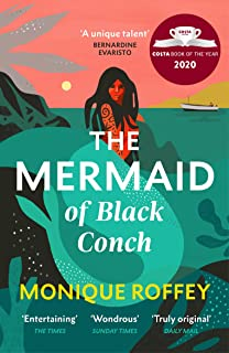 The Mermaid of Black Conch: The spellbinding winner of the Costa Book of the Year as read on BBC Radio 4