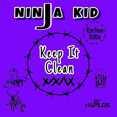 Keep It Clean de Ninja Kid en Amazon Music - Amazon.es