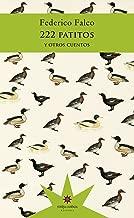 222 patitos y otros cuentos (Spanish Edition)