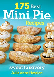 175 Best Mini Pie Recipes: Sweet to Savory