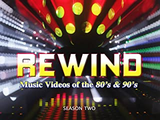 Rewind: Music Videos Of The 80`s and 90`s Season 2