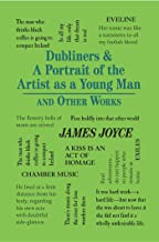 Dubliners & A Portrait of the Artist as a Young Man and Other Works (Word Cloud Classics)