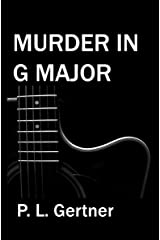 MURDER IN G MAJOR (Gessie Chapel Mystery Book 1) Kindle Edition