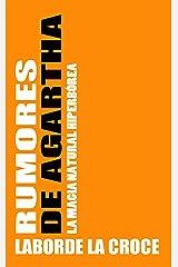 Rumores de Agartha: La magia Natural (Spanish Edition) Kindle Edition