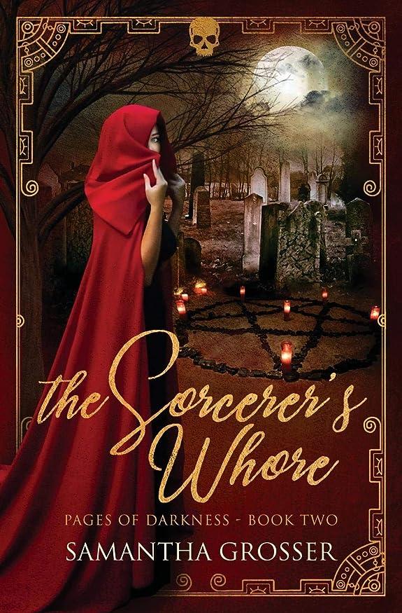 後パケット応用The Sorcerer's Whore (Pages of Darkness)