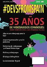 #DEVSFROMSPAIN: ZINE TRIMESTRA DE DISEÑO Y DESARROLLO DE VIDEOJUEGOS (Año 1) (Spanish Edition)