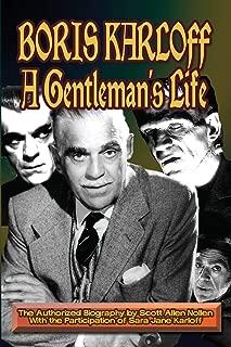 Boris Karloff: A Gentleman's Life: A Gentleman's Life
