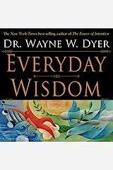 Everyday Wisdom Kindle Edition