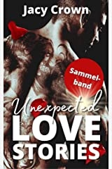 Unexpected Love Stories: Sammelband (German Edition) Format Kindle