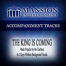 the king is coming accompaniment track