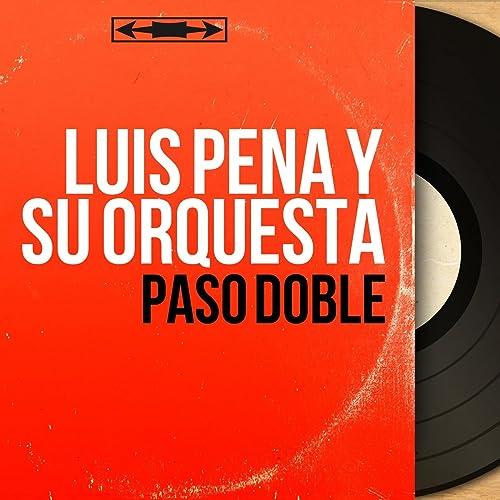 Puerta Despaña de Luis Peña y Su Orquesta en Amazon Music - Amazon.es