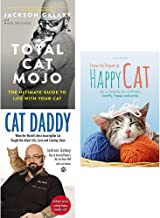 Total cat mojo, cat daddy and how to have a happy cat 3 books collection set