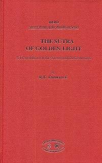 The Sutra of Golden Light: A Translation of the Suvarnabhasottamasutra