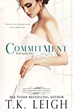 Commitment: A Best Friend's Brother Romance (Redemption Book 1)