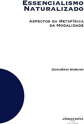 Essencialismo Naturalizado: Aspectos da Metafísica da Modalidade