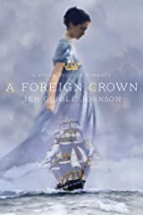 A Foreign Crown Kindle Edition