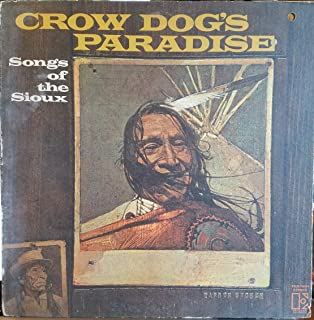 Crow Dog's Paradise: Songs of the Sioux [ LP Vinyl ]