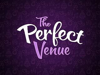The Perfect Venue