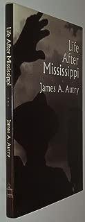 Life After Mississippi