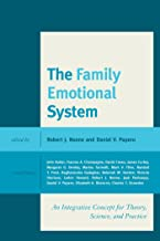The Family Emotional System: An Integrative Concept for Theory, Science, and Practice