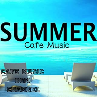 Happy Summer Cafe Music