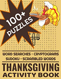 Thanksgiving Activity Book: 100+ Word Search Cryptograms Scramble Sudoku Puzzles For Adults and Kids