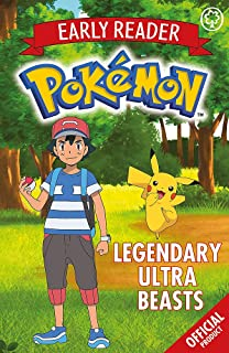 Legendary Ultra Beasts: Book 8 (The Official Pokémon Early Reader)