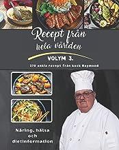 Recept från hela världen: Volym lll från Kocken Raymond