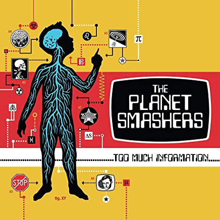 PLANET SMASHERS - Too Much Information (2019) LEAK ALBUM
