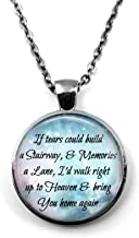 Little Gem Girl If Tears Could Build a Stairway Memories a Lane Necklace Pendant Key Chain Charm