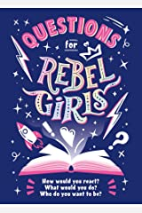 Questions for Rebel Girls Kindle Edition