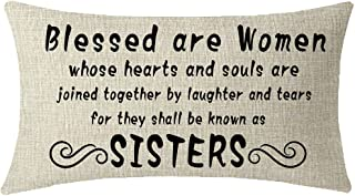 NIDITW Great Gift to Sister Blessed are Women Whose Hearts and Souls are Joined Together Waist Lumbar Cotton Linen Cushion Cover Pillow Case Cover Home Chair Couch Decor Rectangular 12x20 inches