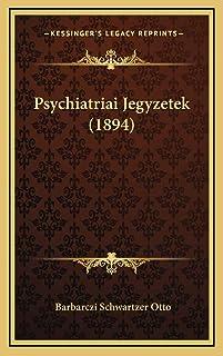 Psychiatriai Jegyzetek (1894)