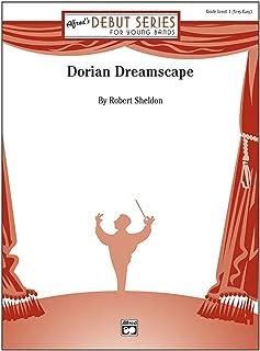 Dorian Dreamscape - By Robert Sheldon