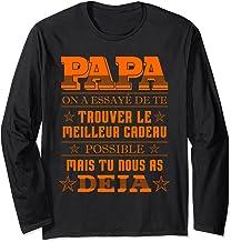 Papa - Fête Des Pères Cadeau Papa Anniversaire Père Manche Longue