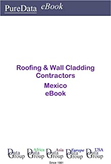 Roofing & Wall Cladding Contractors in Mexico: Market Sales