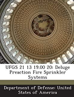 UFGS 21 13 19.00 20: Deluge Preaction Fire Sprinkler Systems