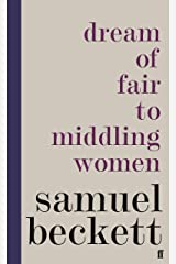 Dream of Fair to Middling Women Kindle Edition