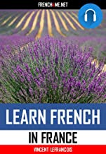 Audiobook (4 hours 38 minutes) - Learn French in France with the best teacher on the internet trusted by millions of students - Vol 2: Relax, listen and repeat 1000 key French phrases